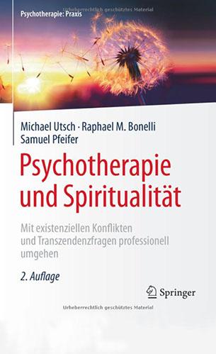 Raphael M. Bonelli - Psychotherapie und Spiritualität